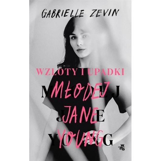 Wzloty i upadki młodej Jane Young