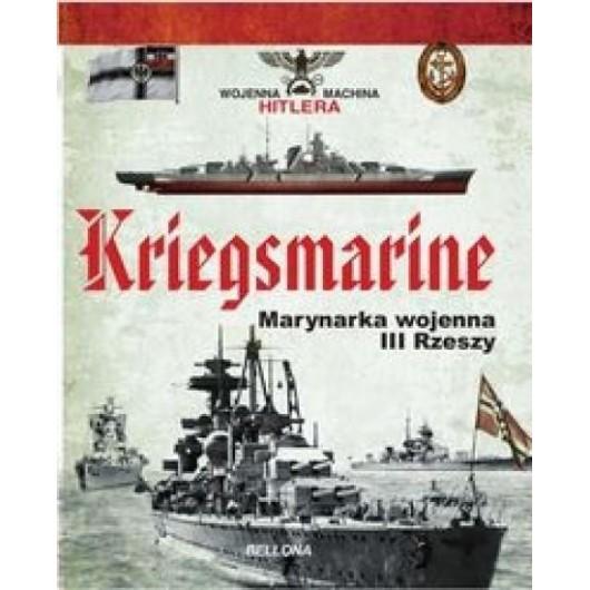 Kriegsmarine. Marynarka wojenna III Rzeszy