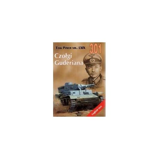 Czołgi Guderiana.Tank Power vol. LXIX 301
