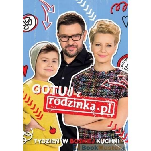 Gotuj Z Rodzinką.pl Tydzień W Boskiej Kuchni