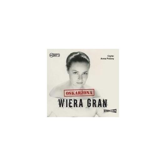 Oskarżona Wiera Gran. Audiobook
