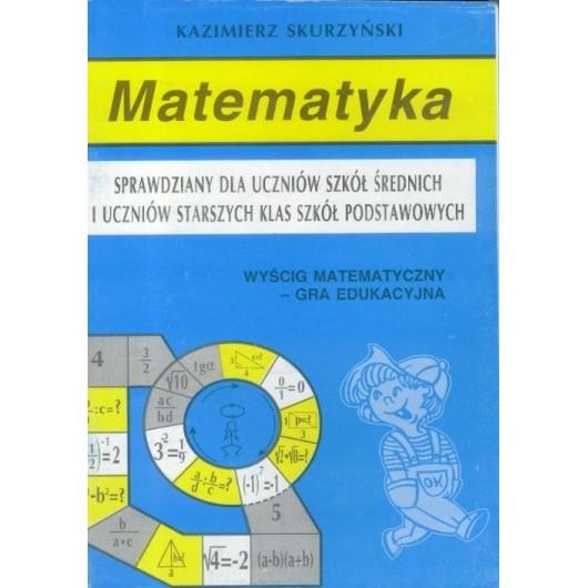 Matematyka. Sprawdziany dla uczniów szkół...