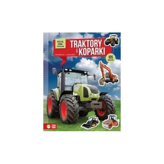 Uczę się, bawię, przyklejam. Traktory i koparki