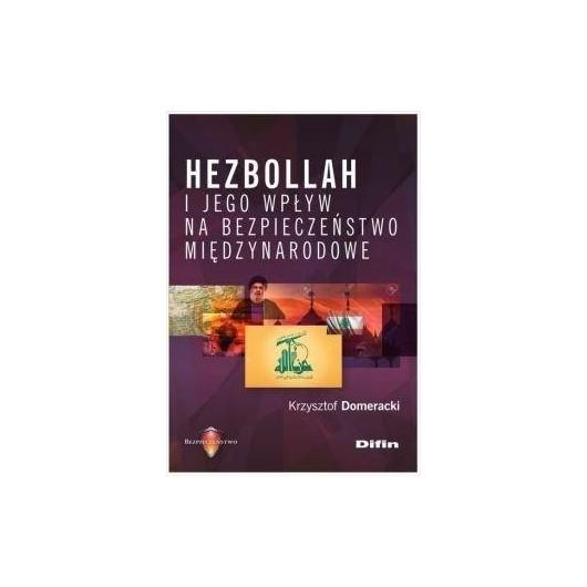 Hezbollah i jego wpływ na bezpieczeństwo...