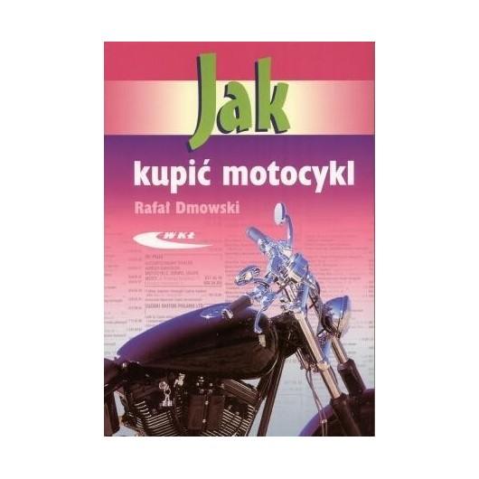 Jak kupić motocykl WKŁ