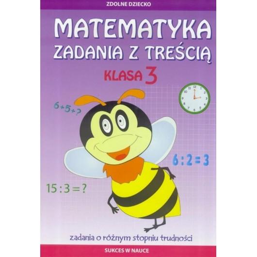 Matematyka. Zadania z treścią klasa 3 LITERAT