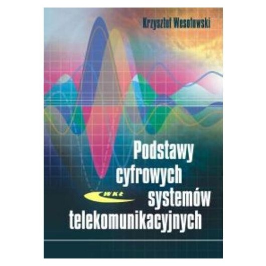 Podstawy cyfrowych systemów telekomunikacyjnych