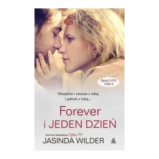 Ever T.4 Forever i Jeden Dzień