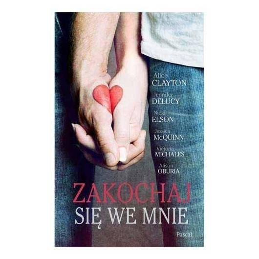 Zakochaj się we mnie