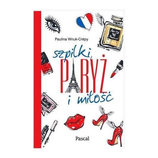 Szpilki, Paryż i miłość