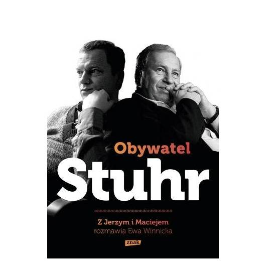 Obywatel Stuhr. Z Jerzym i Maciejem rozmawia...