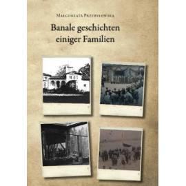 Banale geschichten einiger Familien