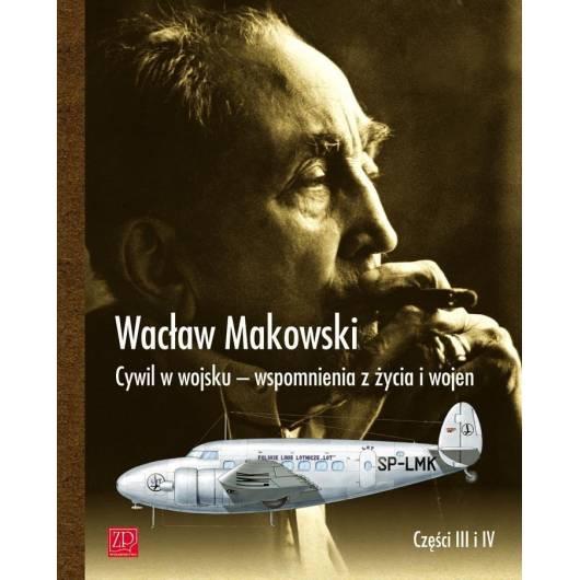 Cywil w wojsku - wspomn. z życia i wojen cz.3-4