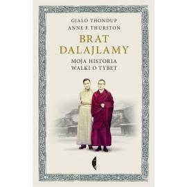 Brat Dalajlamy. Moja historia walki o Tybet