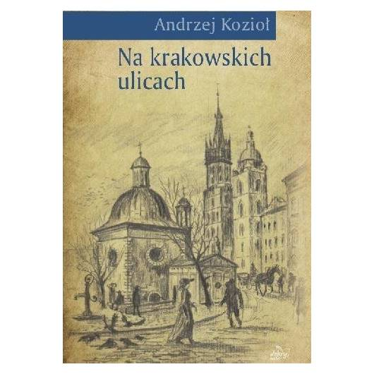 Na krakowskich ulicach