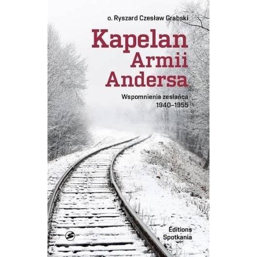 Kapelan Armii Andersa. Wspomnienia zesłańca