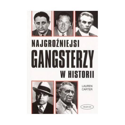 Najgroźniejsi gangsterzy w historii - L. Carter