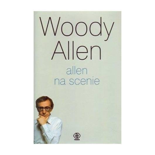 Allen na scenie - Woody Allen