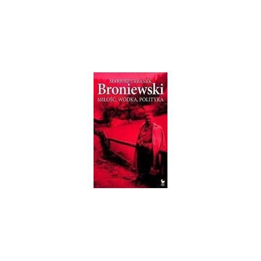Broniewski. Miłość, wódka, polityka Iskry