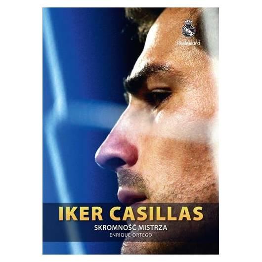 Iker Casillas. Skromność mistrza tw.