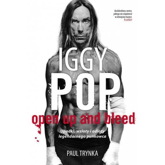 Iggy Pop: Upadki, wzloty i odloty legendarnego BR