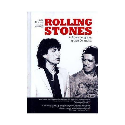 Rolling Stones. Kultowa biografia gigantów rocka