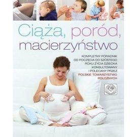Ciąża, poród, macierzyństwo