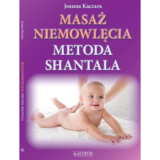 Masaż niemowlęcia metodą Shantala