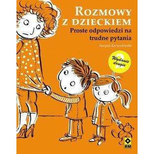 Rozmowy z dzieckiem Wyd. II