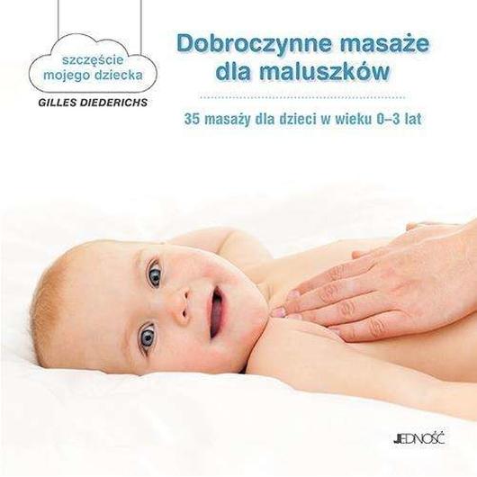 Dobroczynne masaże dla maluszków.
