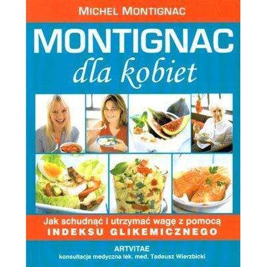 Montignac dla kobiet - Michael Montignac w. 2010