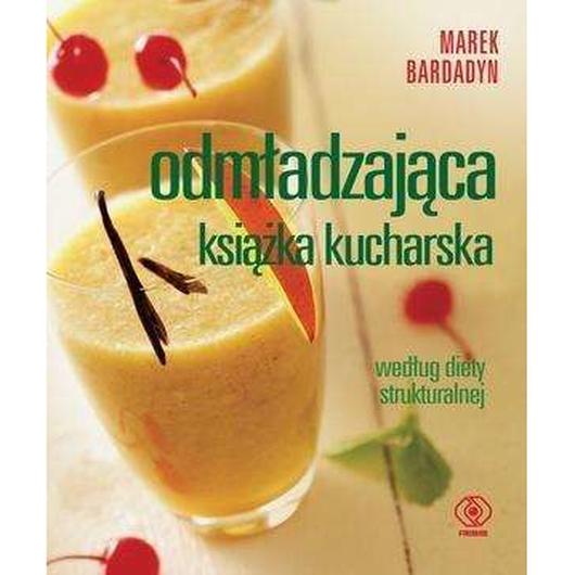 Odmładzająca książka kucharska