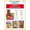 Encyklopedia zdrowia - Owoce egzotyczne