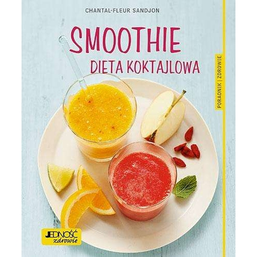 Smoothie. Dieta koktajlowa