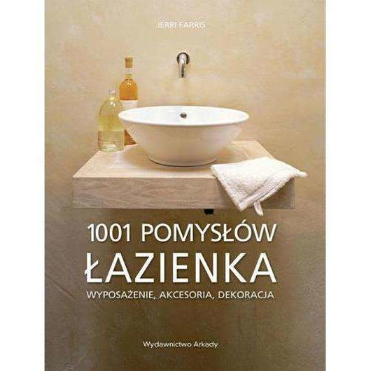 1001 pomysłów. Łazienka