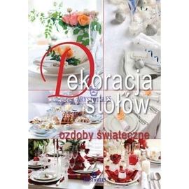 Dekoracje stołów, ozdoby świąteczne