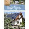 Panele słoneczne w domu i ogrodzie