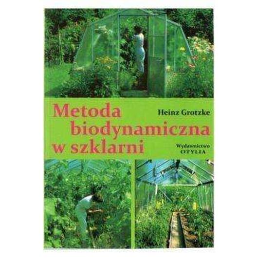 Metoda biodynamiczna w szklarni