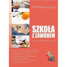 Szkoła z zawodem (książka + DVD)