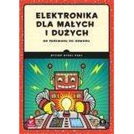 Elektronika dla małych i dużych,Od przewodu do...