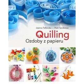 Quilling. Ozdoby z papieru
