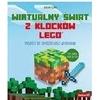 Wirtualny świat z klocków LEGO Projekty...