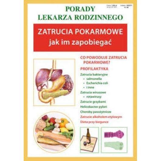 Porady lek. rodzinnego. Zatrucia pokarmowe Nr49