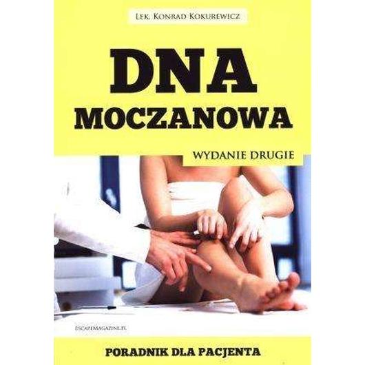 Dna moczanowa. Poradnik dla pacjenta