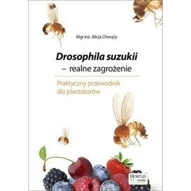 Drosophila suzukii. Realne zagrożenie HORTPRESS