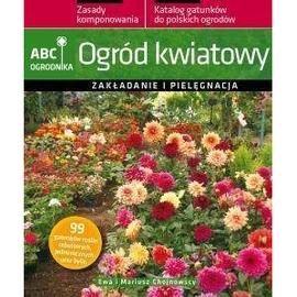ABC ogrodnika. Ogród kwiatowy