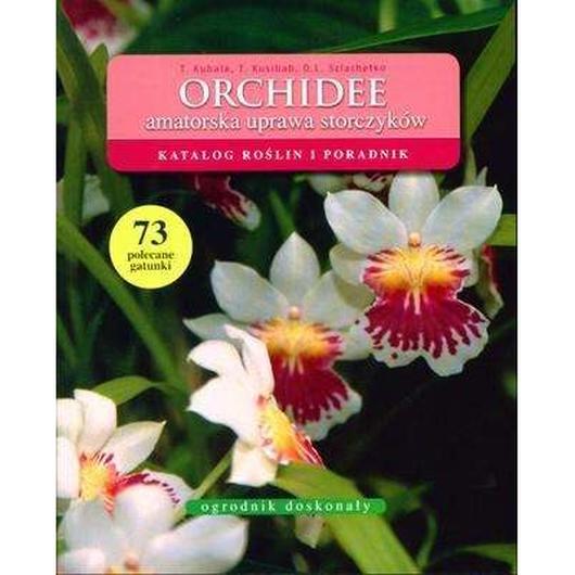 Ogrodnik doskonały. Orchidee