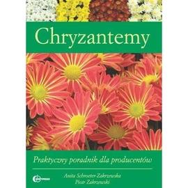Chryzantemy. Praktyczny poradnik HORTPRESS