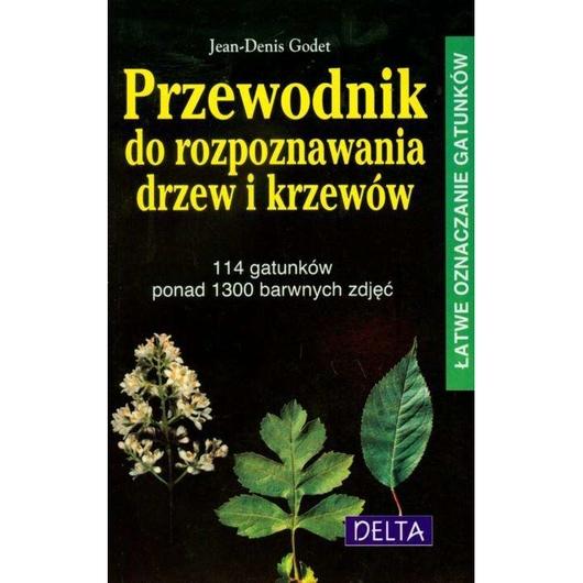 Przewodnik do rozpoznawania drzew i krzewów w.2017