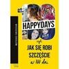 100happydays, czyli jak się robi szczęście w ...